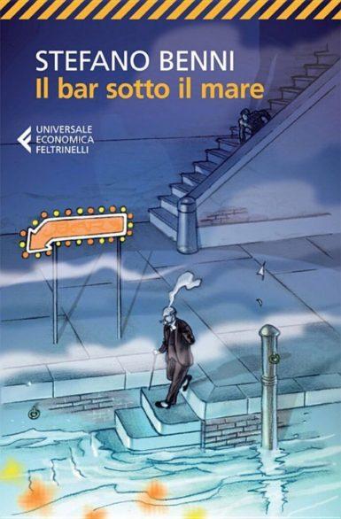Il Bar Sotto Il Mare Stefano Benni