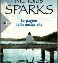 """Recesione di """"Le pagine della nostra vita"""" di Nicholas Sparks"""