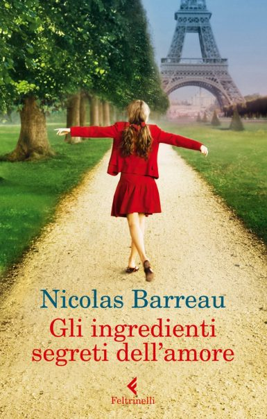 Gli ingredienti segreti dell'amore - Nicolas Barreau