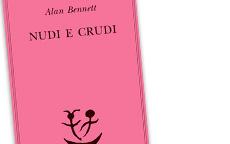 Nudi e crudi di Alan Bennett recensione