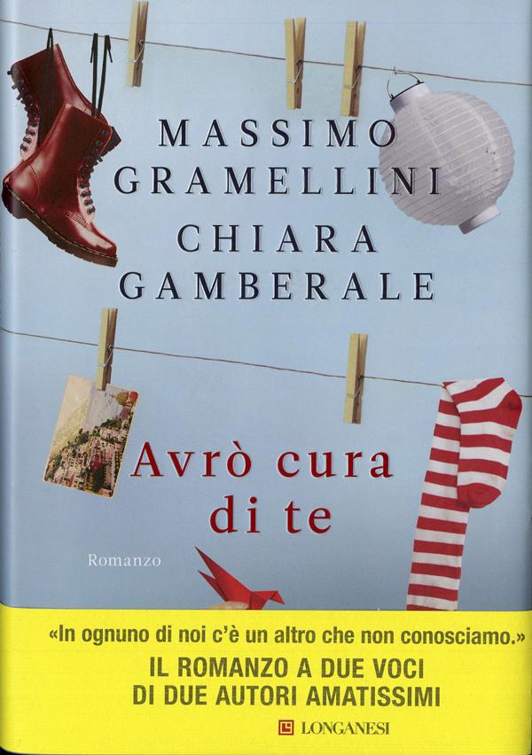 Avrò cura di te Massimo Gramellini
